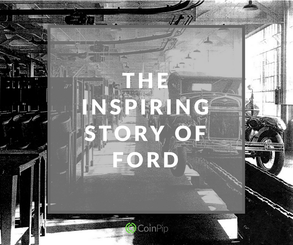 The Inspiring Story of Ford