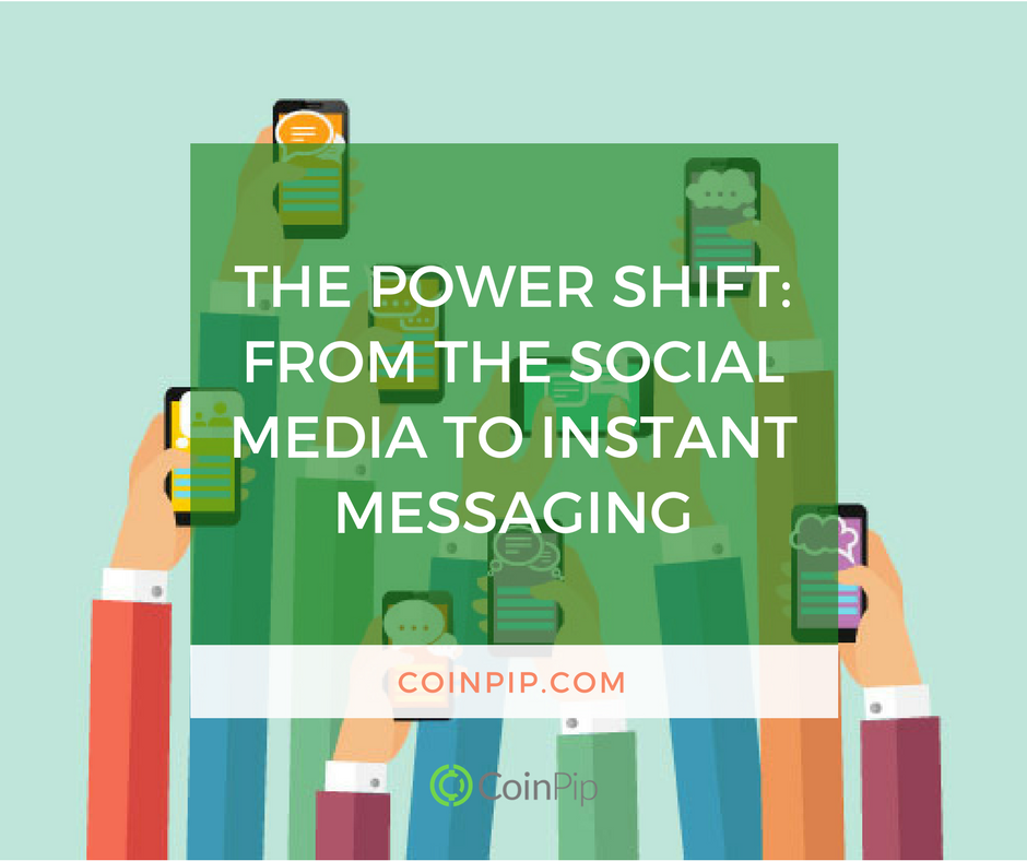 The Power Shift_ From the Social Media to Instant Messaging