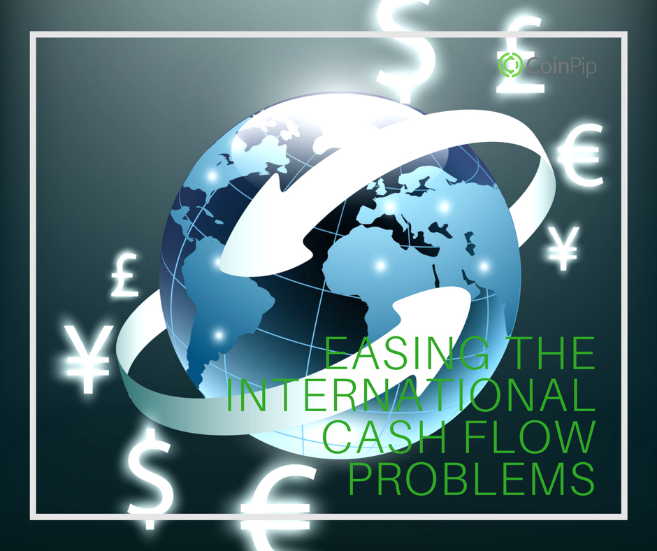 Easing the Cash Flow Problem of International Businesses
