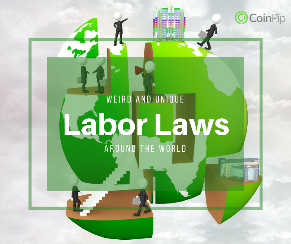 Unique Labor Laws Around the World