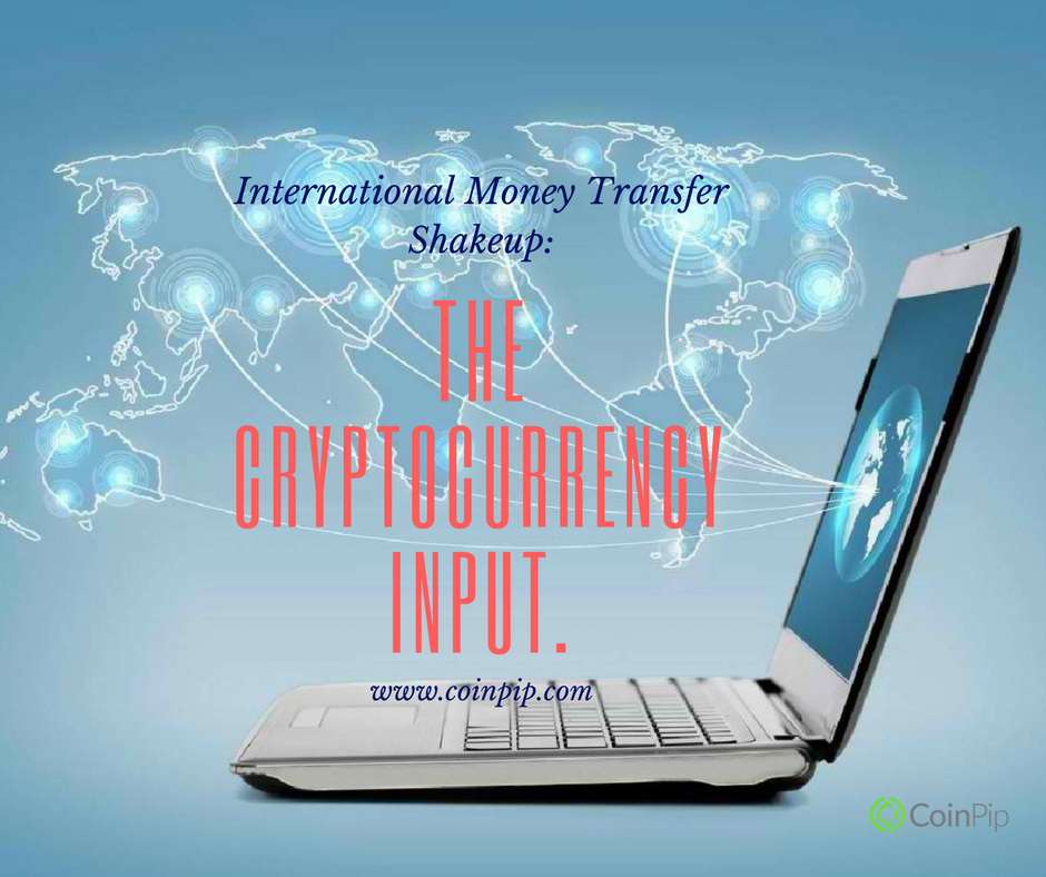 International Money Transfer Shakeup, Cryptocurrency Input